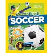Absolute Expert: Soccer (Hardcover)
