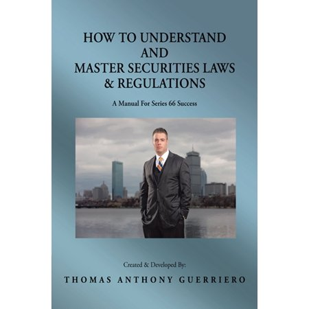 How to Understand and Master Securities Laws & Regulations -