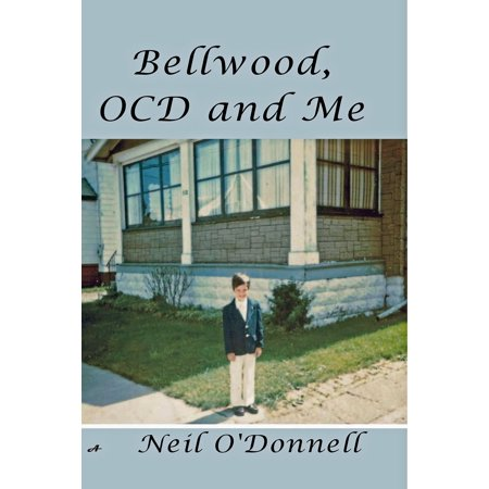 Bellwood, OCD and Me - eBook (Bellwood Collection)