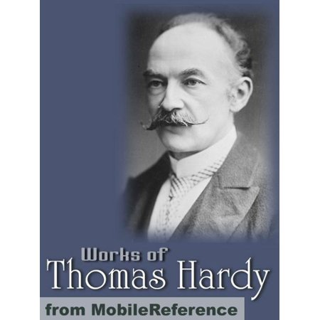 Works Of Thomas Hardy: (200+ Works) The Return Of The Native, Desperate Remedies, Tess Of The D'Urbervilles, Jude The Obscure & More (Mobi Collected Works) - eBook ()