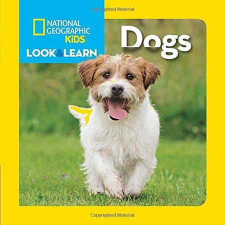 National Geographic Kids Look and Learn: Dogs