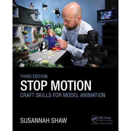 - Stop Motion: Craft Skills for Model Animation