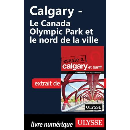 Calgary - Le Canada Olympic Park et le nord de la ville - eBook - Ville De Halloween