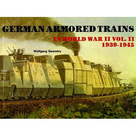 - German Armored Trains in World War II, Volume II