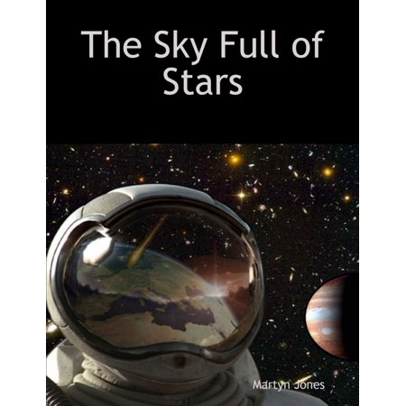 The Sky Full of Stars - eBook ()