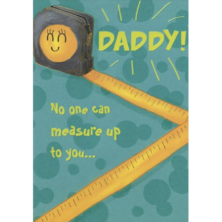 Designer Greetings Tape Measure: Daddy Juvenile / Kids Father's Day Card from