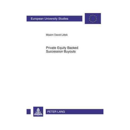 Private Equity Backed Succession Buyouts  Explorative Study Of Critical Success Factors