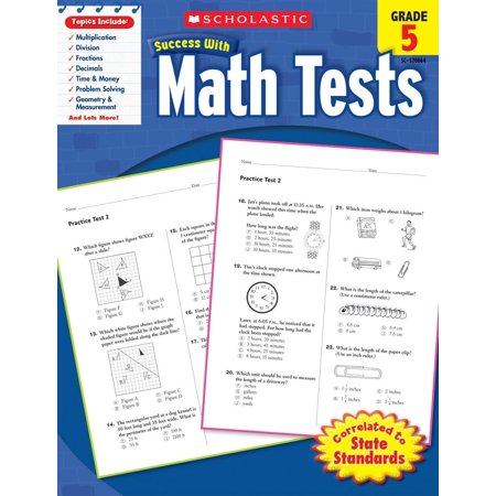 Scholastic Success with Workbooks: Tests Math: Math Tests, Grade 5 (Paperback)