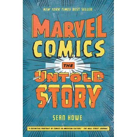 Marvel Comics : The Untold Story (Best Marvel Comics To Read)