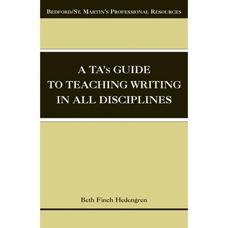 A Tas Guide to Teaching Writing in All Disciplines by
