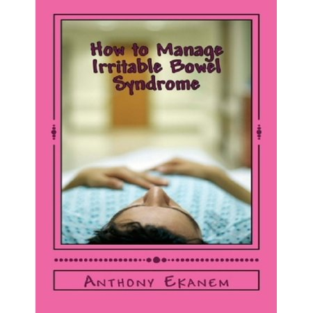 How to Manage Irritable Bowel Syndrome - eBook