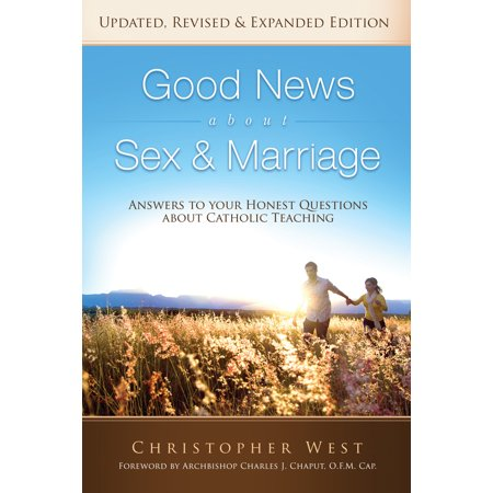 Good News about Sex and Marriage : Answers to Your Honest Questions about Catholic Teaching](Halloween Catholic Answers)