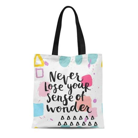 KDAGR Canvas Tote Bag Never Lose Your Sense of Wonder Ink Lettering Modern Durable Reusable Shopping Shoulder Grocery Bag ()