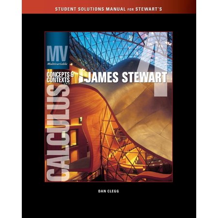 Solutions Manual (Chapters 9-13) for Stewart's Multivariable Calculus: Concepts and Contexts, Enhanced Edition,