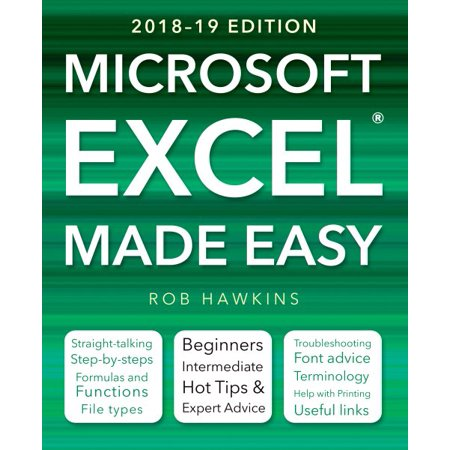 Made Easy: Microsoft Excel Made Easy (2018-19 Edition)
