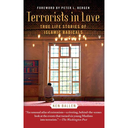 Terrorists in Love: True Stories from the Lives of Islamic Radicals