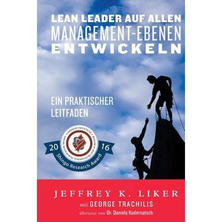 Lean Leader Auf Allen Management Ebenen Entwickeln  Ein Praktischer Leitfaden
