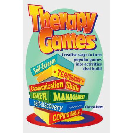 Therapy Games : Creative Ways to Turn Popular Games Into Activities That Build Self-Esteem, Teamwork, Communication Skills, Anger Management, Self-Discovery, and Coping Skills - Creative Art Activities For Halloween
