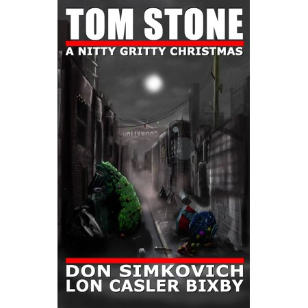 Tom Stone: A Nitty Gritty Christmas - eBook