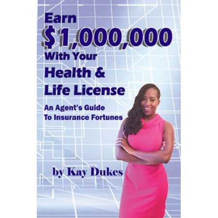 Earn $1,000,000 with Your Health & Life License - (Life And Health Insurance License Texas Requirements)