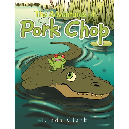 The Adventures of Pork Chop (Paperback)