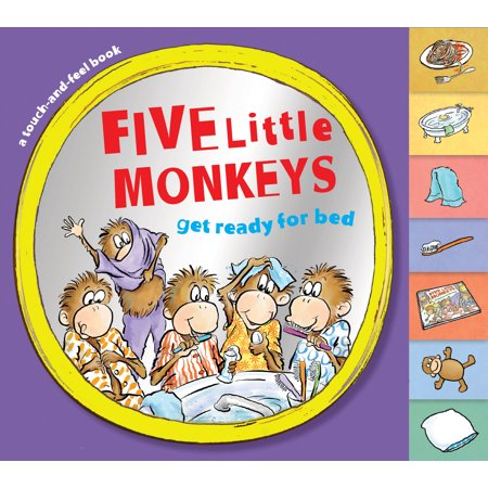 Five Little Monkeys Get Ready for Bed (touch-and-feel tabbed board book) - Touch And Feel Game For Halloween
