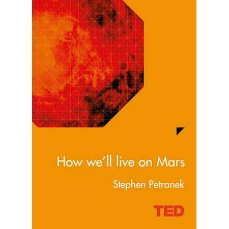 How We'll Live on Mars