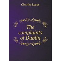 The Complaints of Dublin