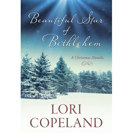 Beautiful Star of Bethlehem : A Christmas Novella (Was The Star Of Bethlehem A Supernova)