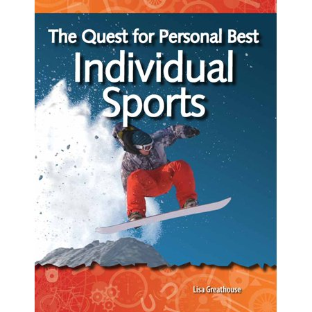 The Quest for Personal Best: Individual Sports -