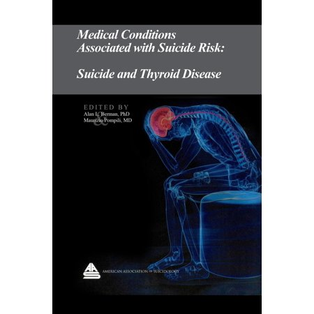 Medical Conditions Associated with Suicide Risk: Suicide and Thyroid Disease - eBook](Foods Associated With Halloween)