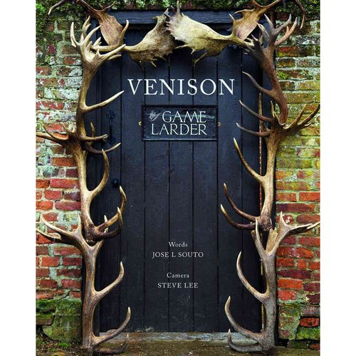 Venison: The Game Larder by