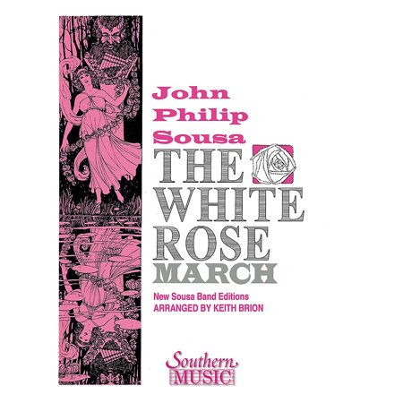 Southern The White Rose March Concert Band Level 4 Arranged by Keith