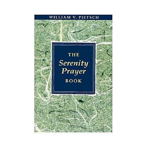 The Serenity Prayer Book (Paperback)