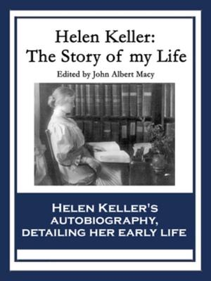 Ebook The Story Of My Life By Helen Keller