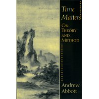 Time Matters : On Theory and Method