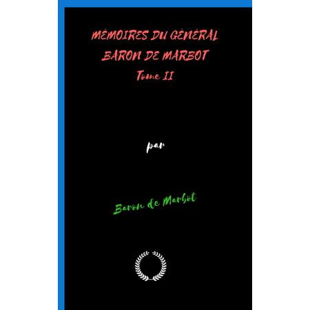 MÉMOIRES DU GÉNÉRAL BARON DE MARBOT Tome II - eBook (Baron 2)