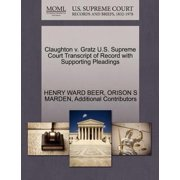 Claughton V. Gratz U.S. Supreme Court Transcript of Record with Supporting Pleadings