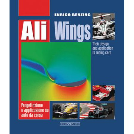 Ali Wings : Their Design and Application to Racing (Racing Design)