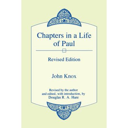 Chapters in a Life of Paul by