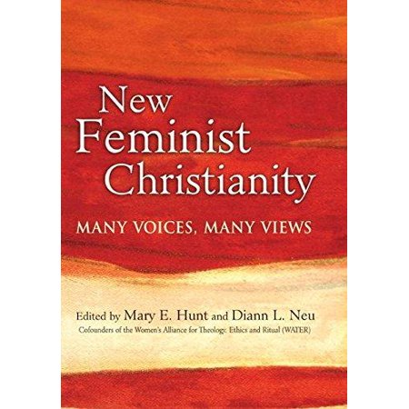 New Feminist Christianity: Many Voices, Many Views - image 1 of 1