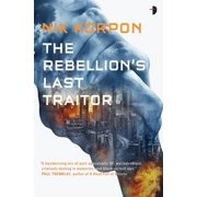 The Rebellion's Last Traitor - eBook