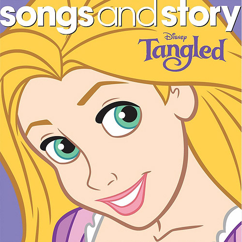 Songs And Story: Tangled