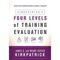 Kirkpatrick's Four Levels of Training Evaluation (Paperback)