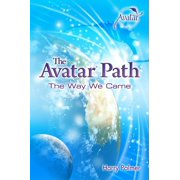 The Avatar® Path: The Way We Came - eBook