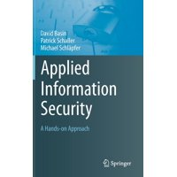 Applied Information Security: A Hands-On Approach (Hardcover)