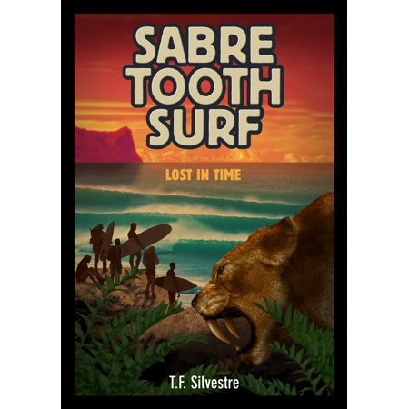 Sabre Tooth Surf: Lost in Time - eBook