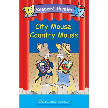 Really Good Readers' Theater - City Mouse, Country Mouse Big