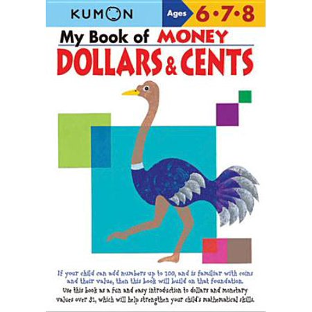 My Book of Money Dollars & Cents : Ages 6, 7, 8 (Make A Dollar Out Of 15 Cents)