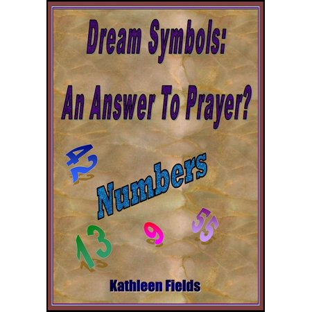 Dream Symbols: An Answer To Prayer? 'Numbers - eBook - Number Symbol